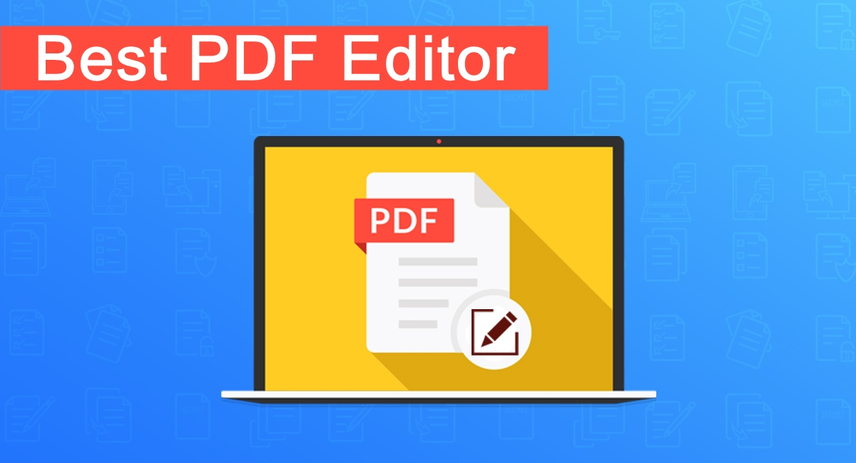 Top 10 Best PDF Editor Software (2019 Edition)