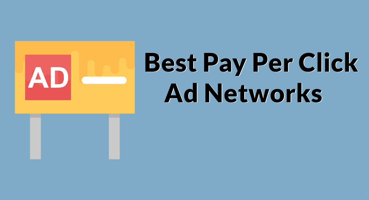 Best Pay Per Click Ad Networks